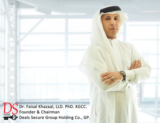 Dr. Faisal Khazaal, PhD. LLD. KGCC., Founder & Chairman of Deals Secure Group Holding Company